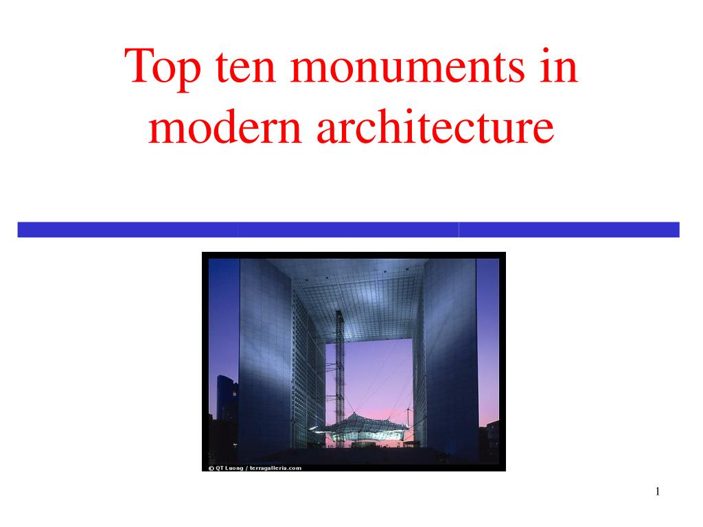 Ppt Top Ten Monuments In Modern Architecture Powerpoint