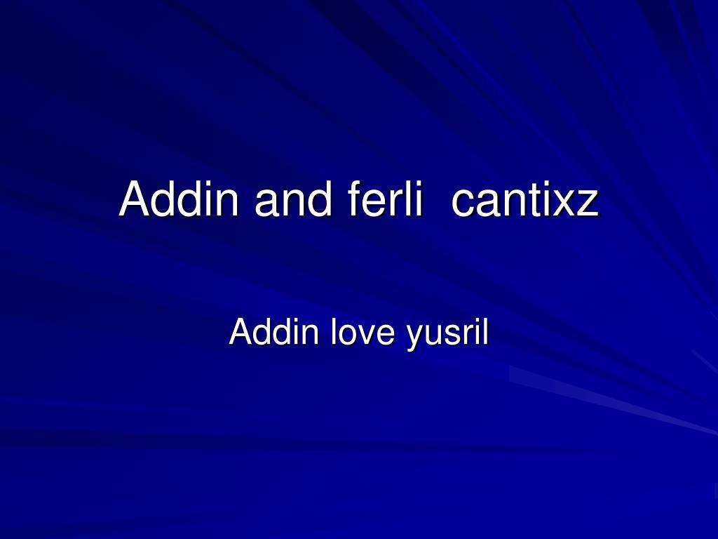 addin and ferli cantixz l.