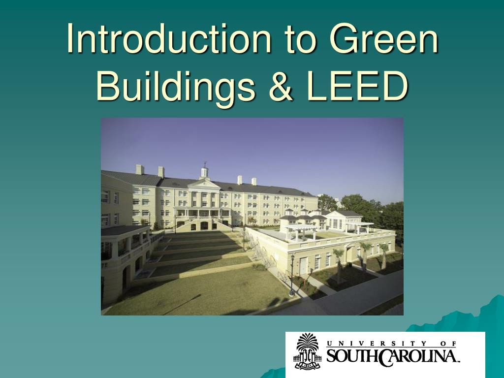introduction to green buildings leed l.