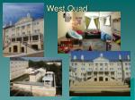 west quad