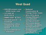 west quad20