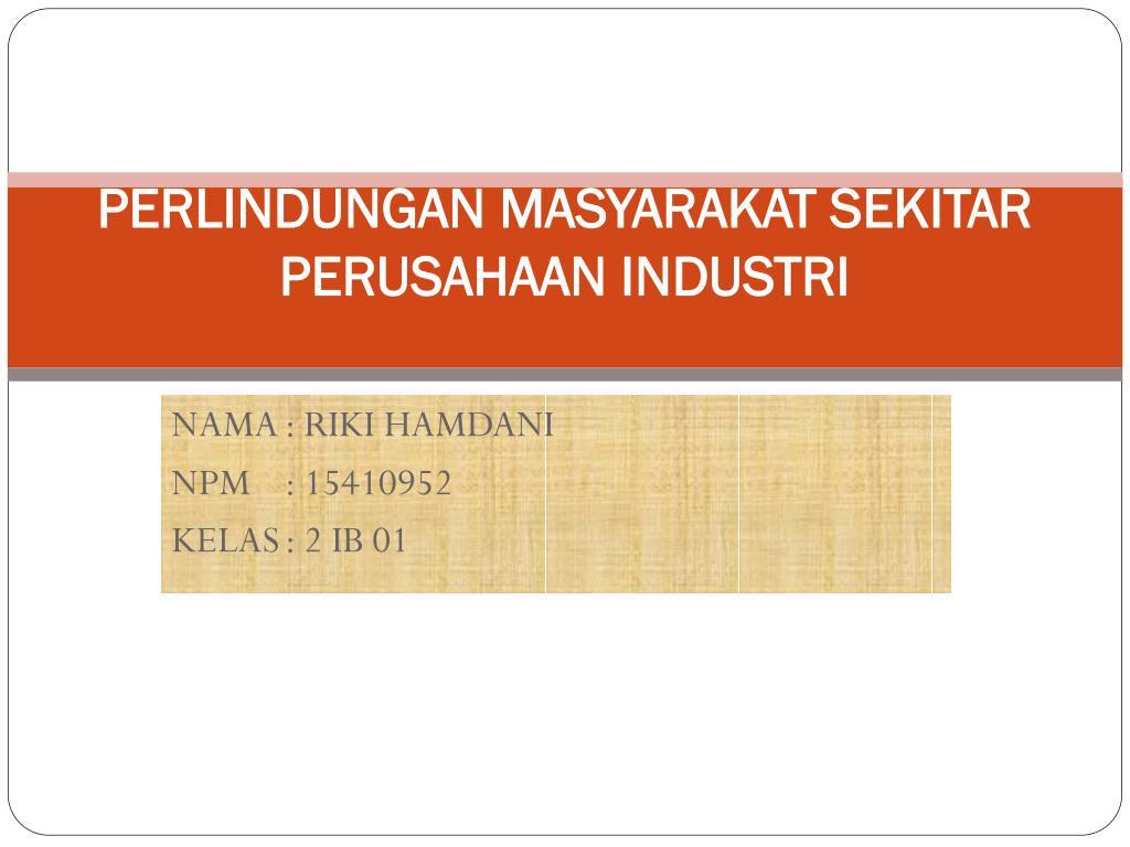 perlindungan masyarakat sekitar perusahaan industri l.