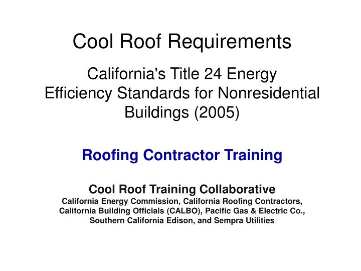 Cool Roof Requirements