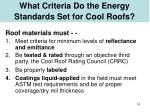 what criteria do the energy standards set for cool roofs