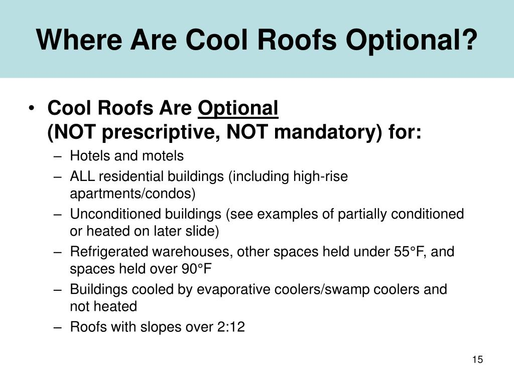 Where Are Cool Roofs Optional?