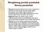 menghitung jumlah penduduk sensus penduduk