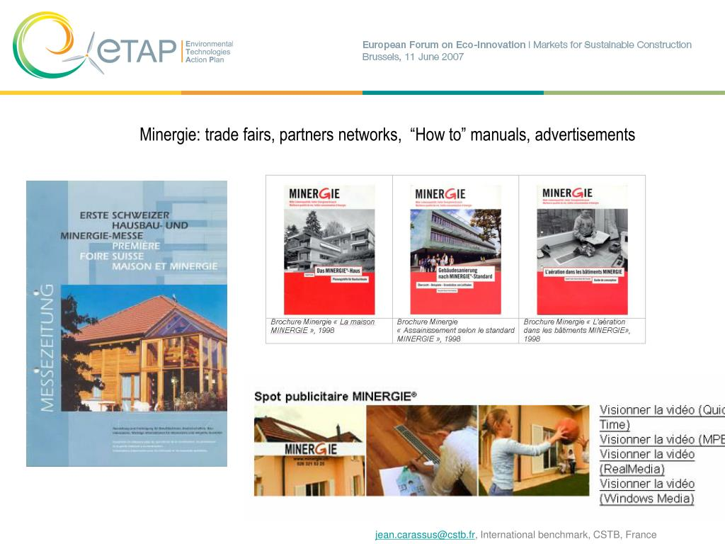 "Minergie: trade fairs, partners networks,  ""How to"" manuals, advertisements"