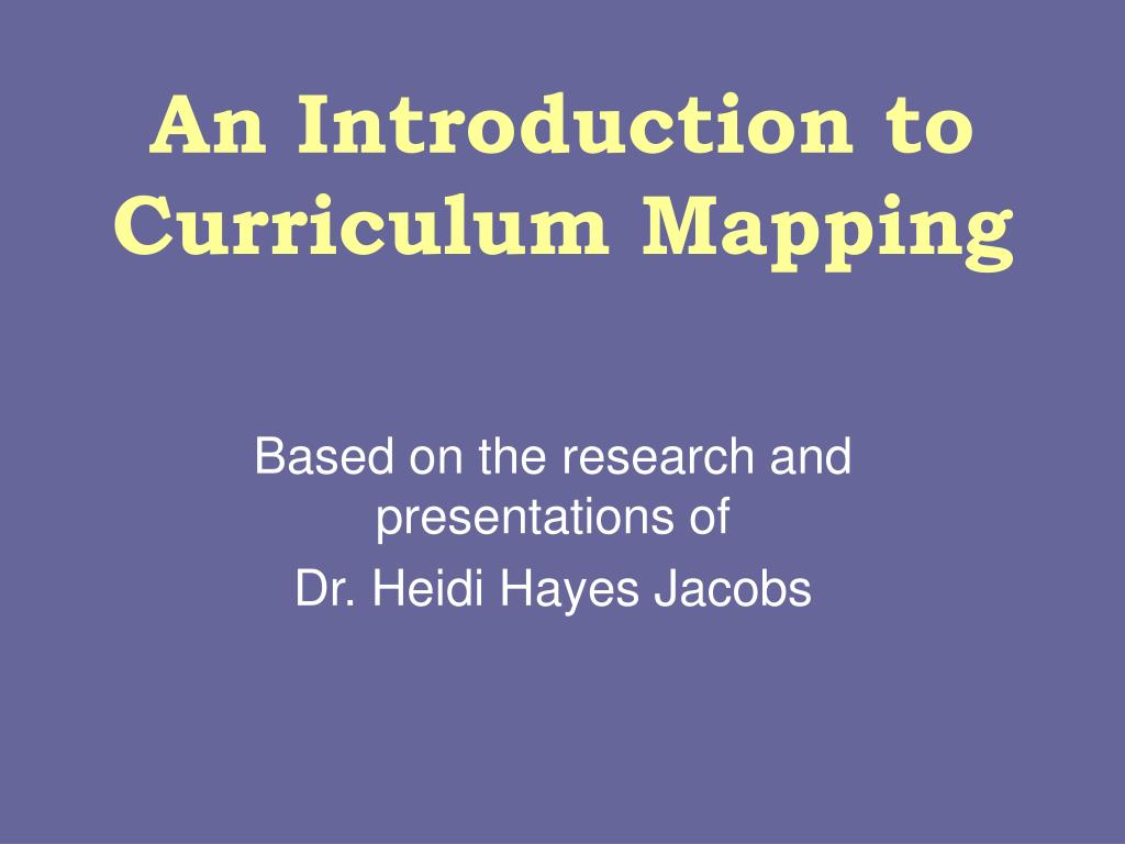 an introduction to curriculum mapping l.