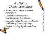 autistic characteristics