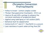 chromate conversion pretreatments