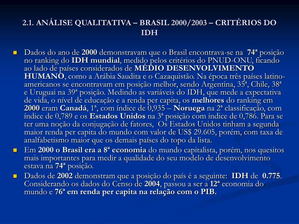 2.1. ANÁLISE QUALITATIVA – BRASIL 2000/2003 – CRITÉRIOS DO IDH
