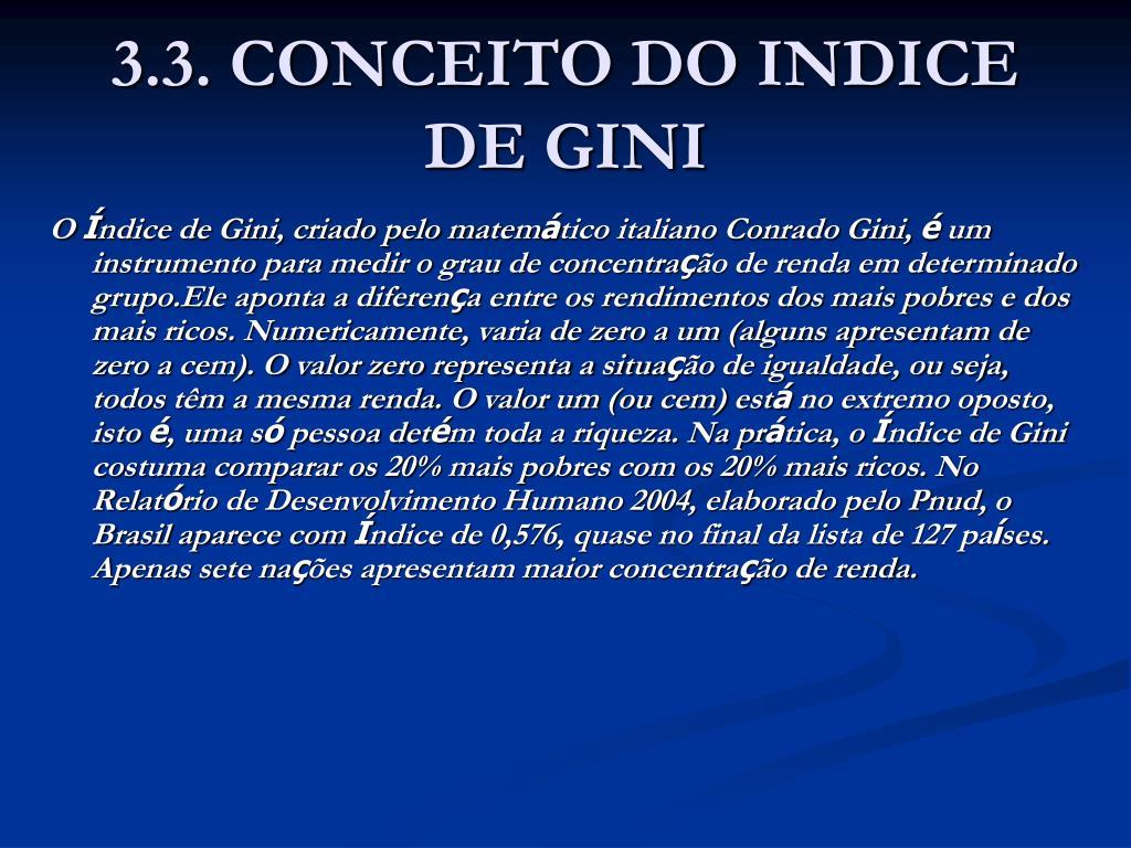 3.3. CONCEITO DO INDICE DE GINI