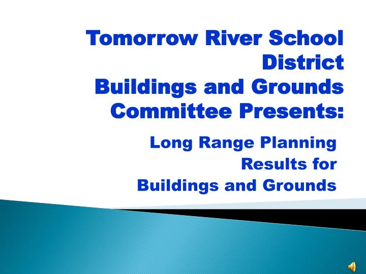 long range planning results for buildings and grounds n.