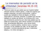 la insensatez de persistir en la infidelidad jerem as 44 15 1926