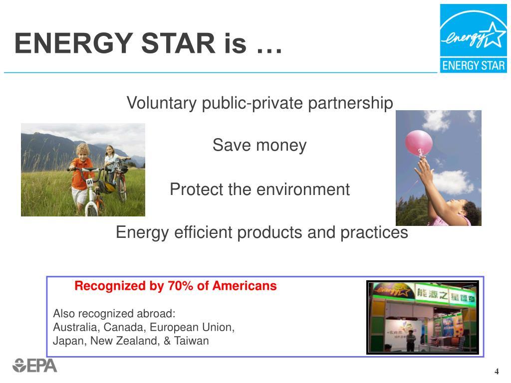ENERGY STAR is …
