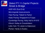 select fy 11 capital projects street bridge