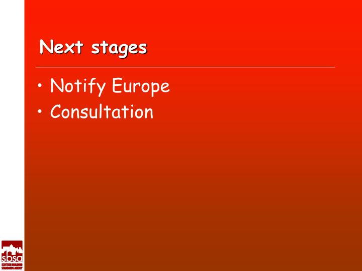 Next stages