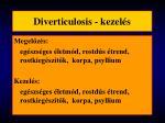 diverticulosis kezel s