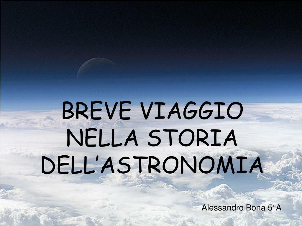 breve viaggio nella storia dell astronomia l.
