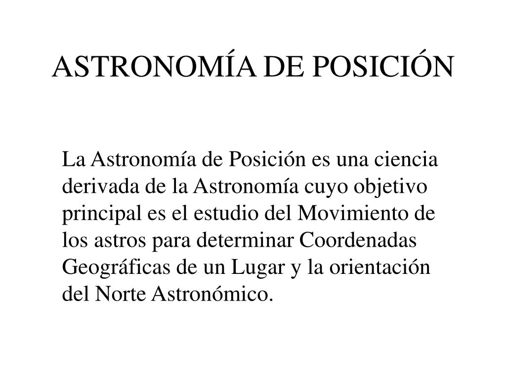 astronom a de posici n l.