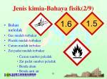 jenis kimia bahaya fisik 2 9