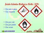 jenis kimia bahaya fisik 3 9
