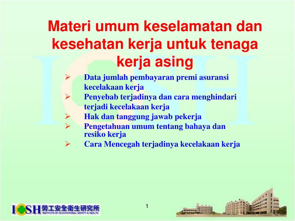 materi umum keselamatan dan kesehatan kerja untuk tenaga kerja asing l.