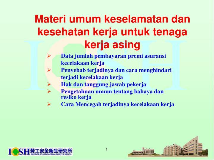 materi umum keselamatan dan kesehatan kerja untuk tenaga kerja asing n.