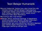 teori belajar humanistik7