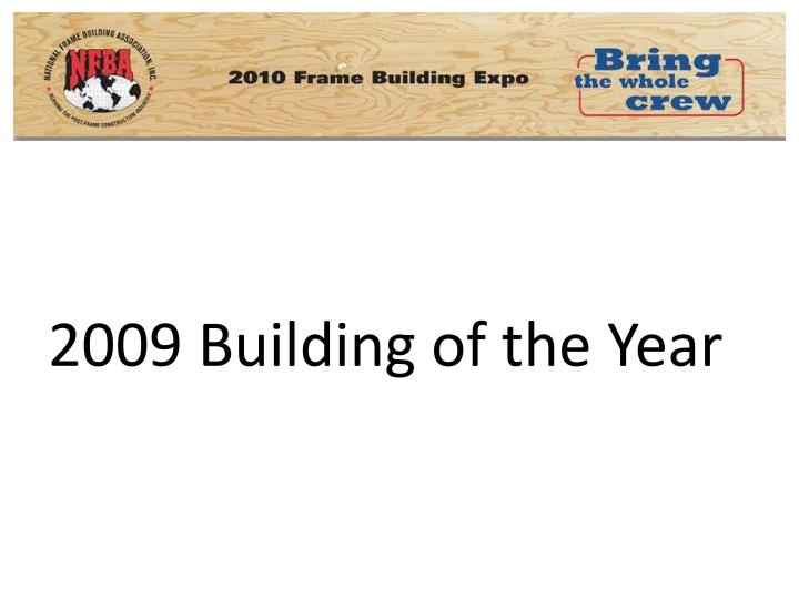 2009 Building of the Year