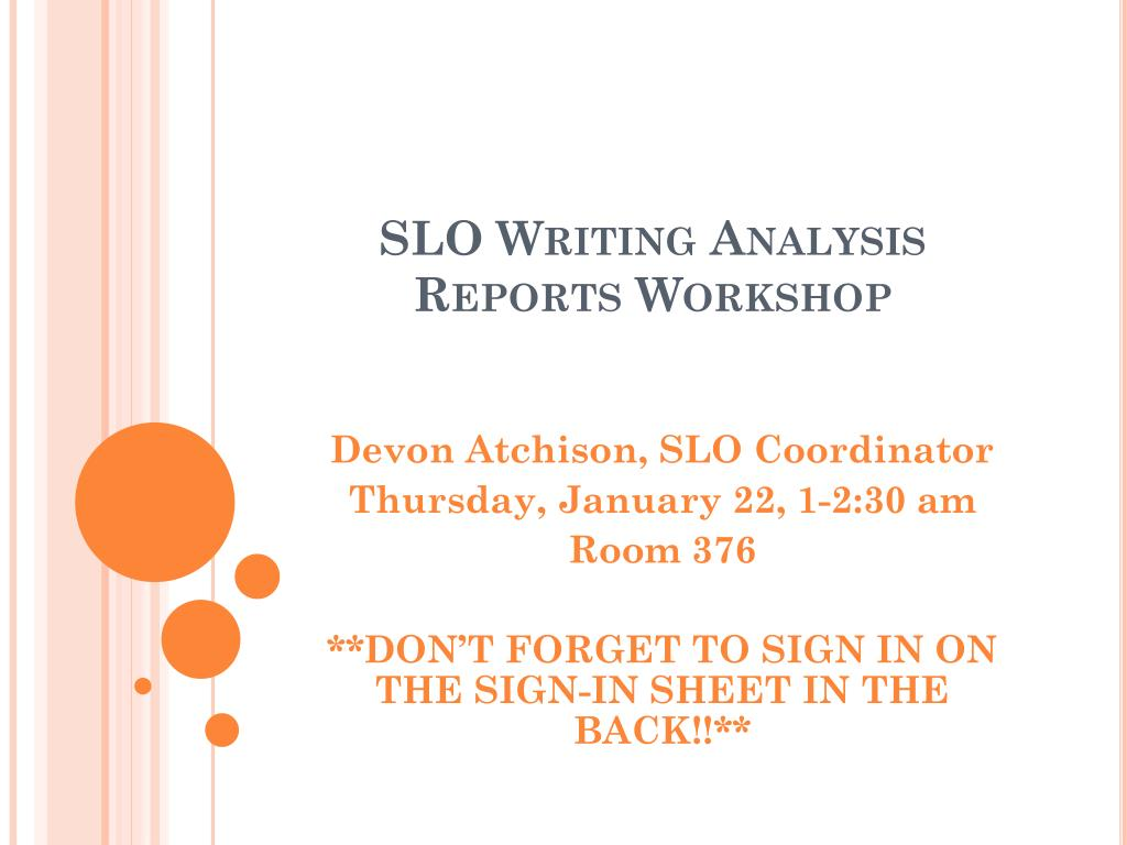 slo writing analysis reports workshop l.