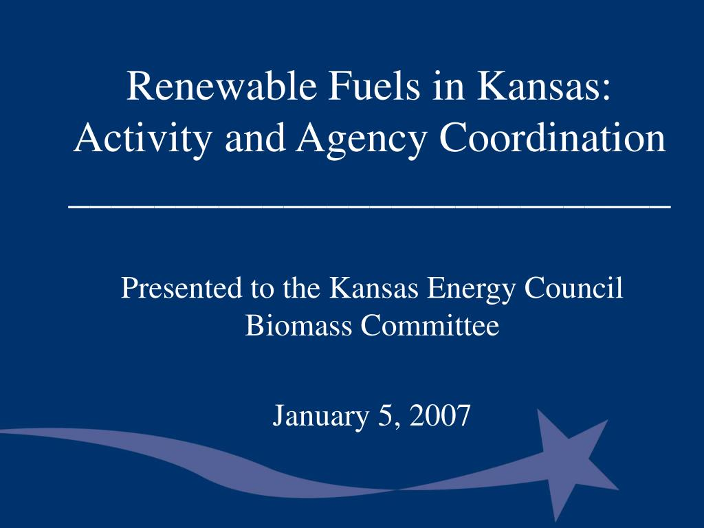renewable fuels in kansas activity and agency coordination l.