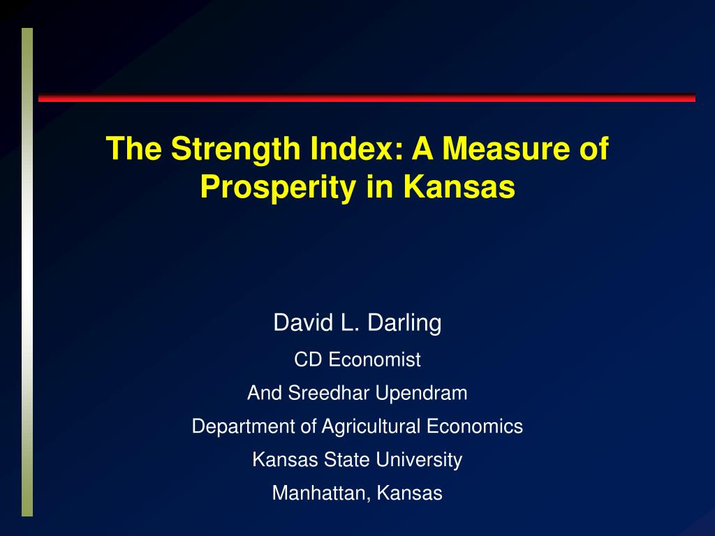 the strength index a measure of prosperity in kansas l.