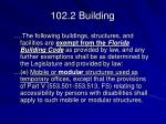 102 2 building