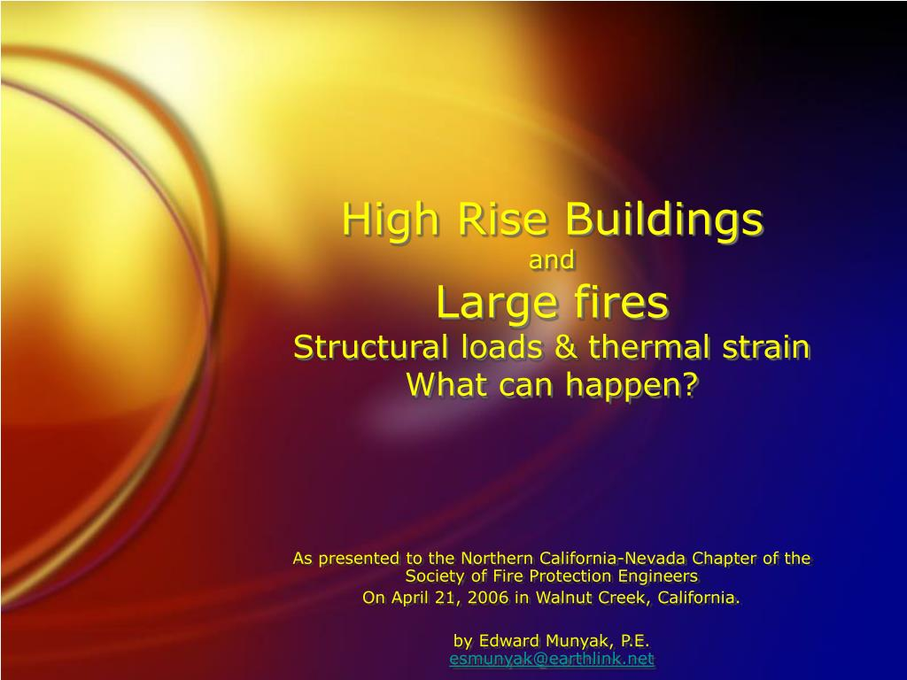 high rise buildings and large fires structural loads thermal strain what can happen l.