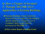 q how is chapter 34 invoked a through 780 cmr 102 5 applicability to existing buildings
