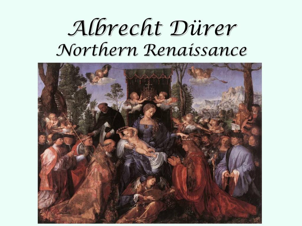 albrecht d rer northern renaissance l.