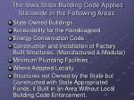 the iowa state building code applies statewide in the following areas