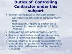 duties of controlling contractor under this subpart