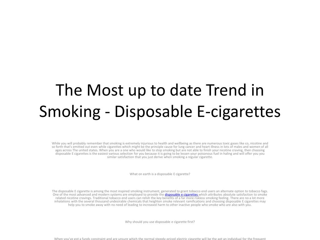 the most up to date trend in smoking disposable e cigarettes l.