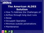 the american aldes solution
