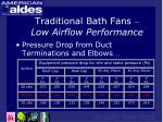 traditional bath fans low airflow performance10