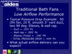 traditional bath fans low airflow performance12