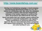 http www boardshop com au6