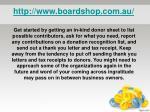 http www boardshop com au7