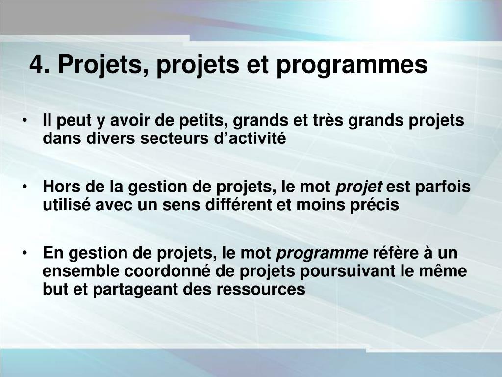 4. Projets, projets et programmes