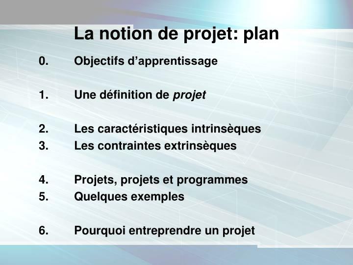 La notion de projet plan