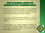 why is kenner asking its residents for consideration