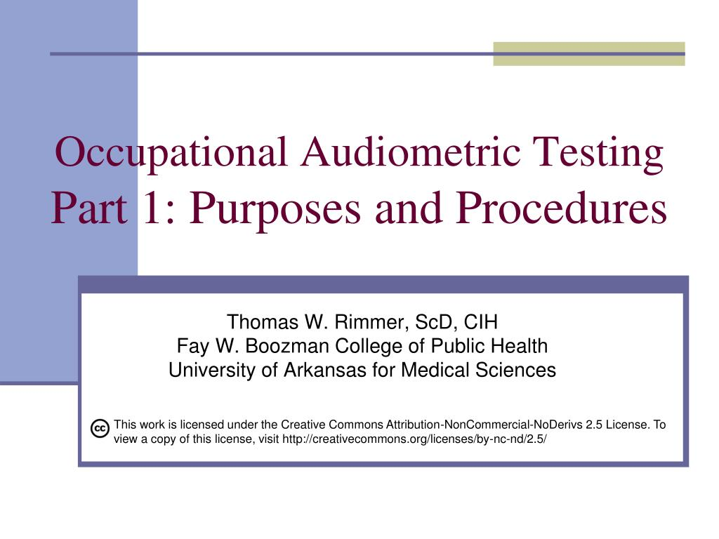 occupational audiometric testing part 1 purposes and procedures l.