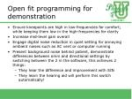 open fit programming for demonstration